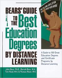 Bears' Guide to the Best Education Degrees by Distance Learning