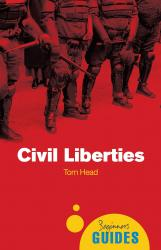Civil Liberties: A Beginner's Guide