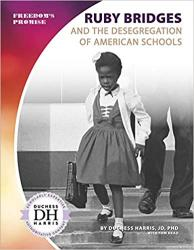 Ruby Bridges and the Desegregation of American Schools